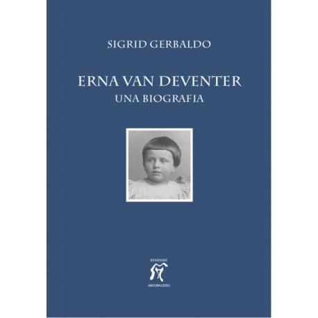 Erna Van Deventer - Una Biografia