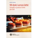 99 dolci senza latte - Marica Moda