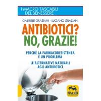 Modifica: ANTIBIOTICI! NO, GRAZIE - Gabriele Graziani, Luciano Graziani