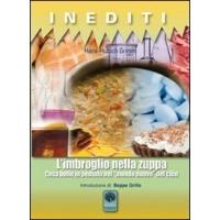 Inediti L'imbroglio della zuppa - Hans Ulrich Grimm