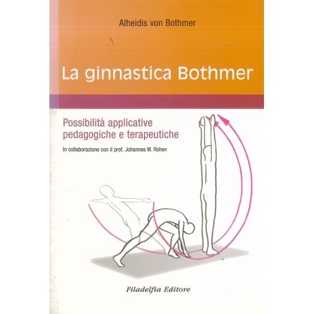 La ginnastica Bothmer - von Bothmer A.