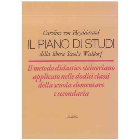 Il piano di studi della libera scuola Waldorf - von Heydebrand C.