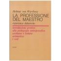 La professione di maestro - von Wartburg H.