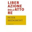 Liberazione dell'attore - Bridgmont P.