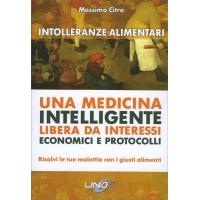 Una medicina intelligente libera da interessi economici e protocolli - Massimo Citro