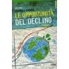Energia e Futuro Le opportunità del declino - Mirco Rossi