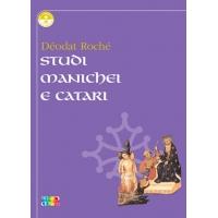 Studi Manichei e Catari - Déodat Roché