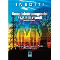 Campi elettromagnetici e sistemi viventi - Massimo Scalia, Francesca Pulcini e Massimo Sperini