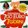 Risparmia 700 Euro in 7 giorni - Lucia Cuffaro