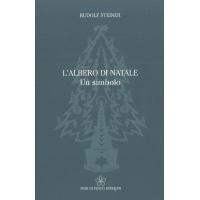 L'albero di Natale, un simbolo - Rudolf Steiner
