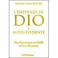 L'Esistenza di Dio è autoevidente - Master Choa Kok Sui