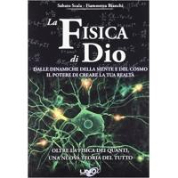 La fisica di Dio - Sabato Scala, Fiammetta Bianchi