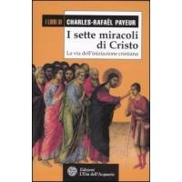 I sette miracoli di Cristo - Charles Rafael Payeur