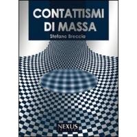 Contattismi di massa - Stefano Breccia