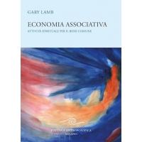Economia associativa, attività spirituale per il bene comune - Gary Lamb