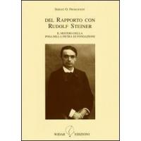 Del Rapporto con Rudolf Steiner - Sergej O. Prokofieff