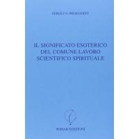 Il significato esoterico del comune lavoro scientifico spirituale - Sergej O. Prokofieff