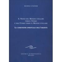 219 - Il Nesso del Mondo Stellare Verso l'Uomo e dell'Uomo Verso il Mondo Stellare - Rudolf Steiner