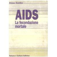 AIDS La fecondazione mortale - Dumke K.