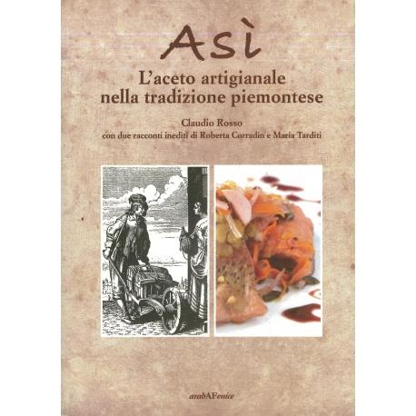 Asì, l'aceto artigianale nella tradizione piemontese - Rosso C.