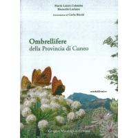 Ombrellifere della provincia di Cuneo - Colombo M.L. e Luciano R.